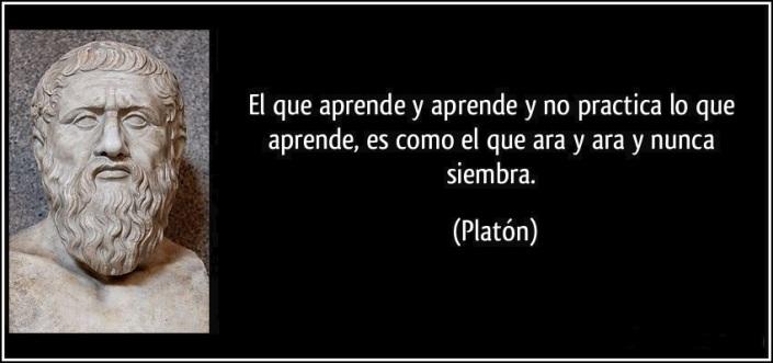 frase-el-que-aprende-y-aprende-y-no-practica-lo-que-aprende-es-como-el-que-ara-y-ara-y-nunca-siembra-platon-172293